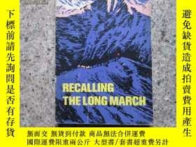 二手書博民逛書店RECALLNG罕見THE LONG MARCH   回顧長征