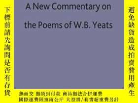 二手書博民逛書店A罕見New Commentary On The Poems Of W.b. YeatsY256260 A.
