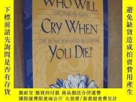 二手書博民逛書店who罕見will cry when you die?Y8571