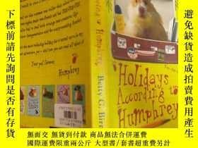 二手書博民逛書店Holidays罕見According to Humphrey:根據漢弗萊的說法,假期Y200392