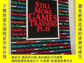 二手書博民逛書店STILL罕見MORE GAMES TRAINERS PLAY: