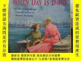 二手書博民逛書店when罕見day is doneY18910 ELIZABETH MURPHY HEADLINE 出版1