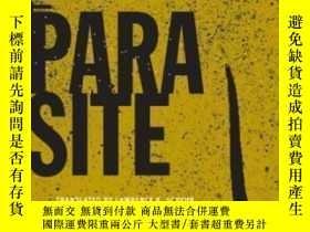 二手書博民逛書店The罕見Parasite-寄生蟲Y436638 Professor Michel ... Univ Of M