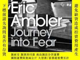 二手書博民逛書店Journey罕見Into Fear-進入恐懼的旅程Y436638 Eric Ambler Penguin B