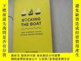 二手書博民逛書店Rocking罕見the Boat: How to Effect