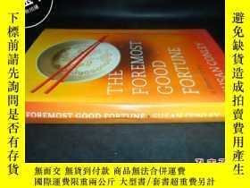 二手書博民逛書店THE罕見FOREMOST GOOD FORTUNE SUSAN