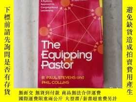 二手書博民逛書店The罕見Equiping Pastor R PAUL STEV