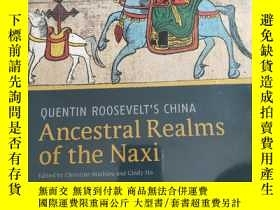 二手書博民逛書店Ancestral罕見Realms Of The Naxi QU