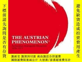 二手書博民逛書店The罕見Austrian Phenomenon: Architecture Avantgarde Austria
