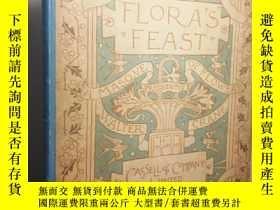 二手書博民逛書店1895年罕見Floras Feast A Masque of