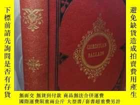 二手書博民逛書店CHRISTIAN罕見BALLADS 1865年 含大量精美插圖