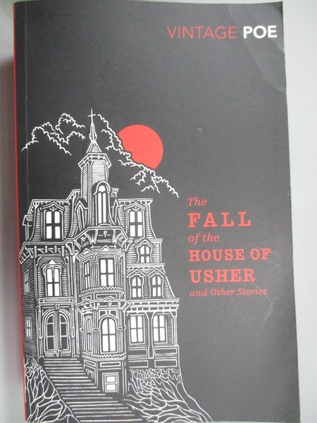 【書寶二手書T4/原文小說_BJI】The Fall of the House of Usher and Other Stories_Edgar Allan Poe