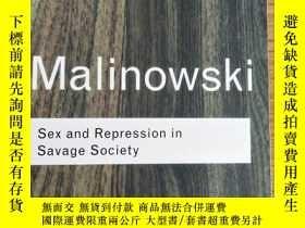 二手書博民逛書店Sex罕見and Repression in Savage So