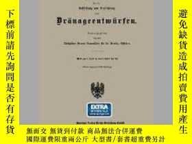 二手書博民逛書店Anweisung罕見Fur Die Aufstellung Und Ausfuhrung Von Dranage