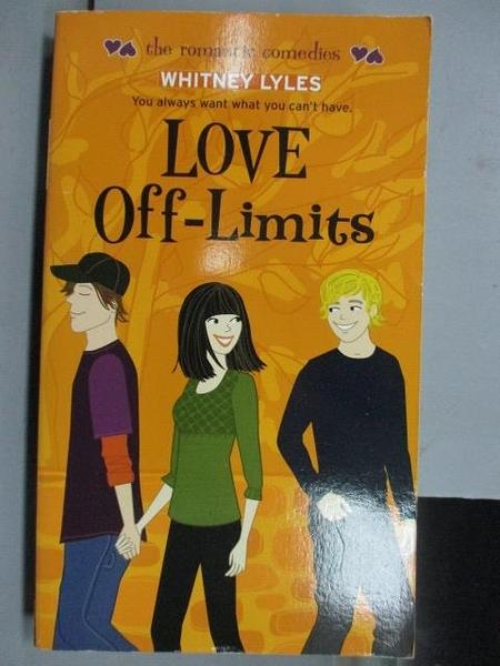 【書寶二手書T7/原文小說_NSF】Love Off-Limits_Whitney Lyles