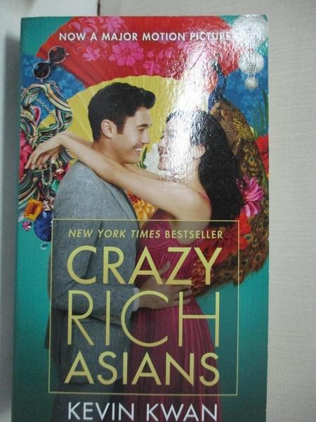 【書寶二手書T9/原文小說_LAW】Crazy Rich Asians (Movie Tie-In Edition)_KWAN, KEVIN