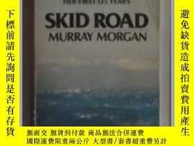 二手書博民逛書店英文原版罕見Skid Road by Murray Morgan