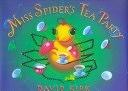 二手書博民逛書店 《Miss Spider s Tea Party》 R2Y ISBN:0590477242│Scholastic Press