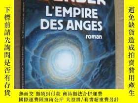 二手書博民逛書店L EMPIRE罕見DES ANGES 法文原版 16開 厚本Y