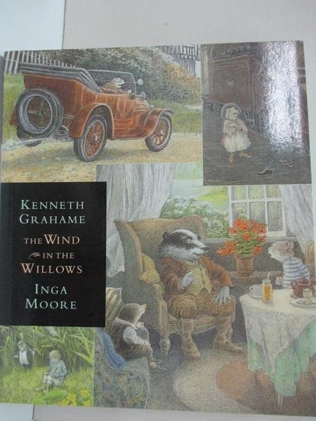 【書寶二手書T2/兒童文學_IE7】The Wind in the Willows_Kenneth Grahame,Inga Moore