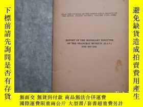 二手書博民逛書店REPORT罕見OF THE HONORARY DIRECTOR OF THE SHANGHAI MUSEUM、奇