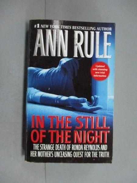 【書寶二手書T4/原文小說_JEH】In the still of the night_Ann Rule
