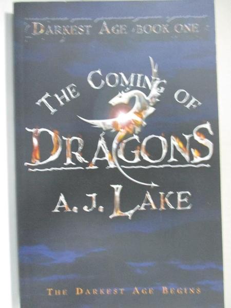 【書寶二手書T1/原文小說_H1A】The Coming of Dragons_A. J. Lake