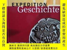二手書博民逛書店Expedition罕見Geschichte 1. Schule