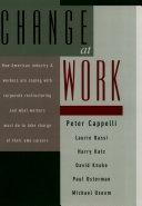 二手書博民逛書店 《Change at Work》 R2Y ISBN:0195103270│Oxford University Press on Demand