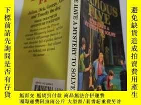 二手書博民逛書店five罕見have a mystery to solve 五個有一個謎團要解開Y200392