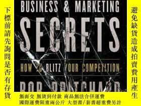 二手書博民逛書店Kick罕見Ass Business and Marketing Secrets: How to Blitz Yo
