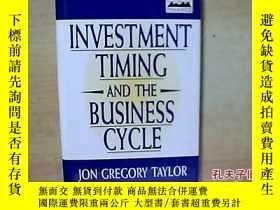二手書博民逛書店Investment罕見Timing And The Busin