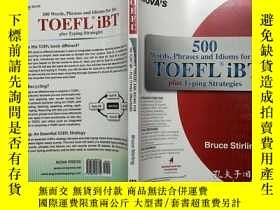 二手書博民逛書店500罕見Words, Phrases, Idioms for the TOEFL iBT Plus Typing