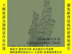 二手書博民逛書店Dialogue罕見And Deconstruction-對話與解構Y436638 Diane P. Mich