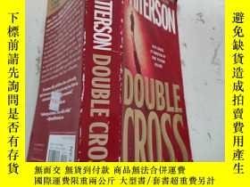 二手書博民逛書店JAMES罕見PATTERSON DOUBLE CROSS(書名以圖片為準)Y282375 JAMES PAT