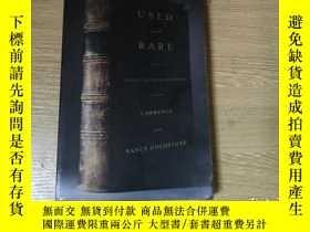 二手書博民逛書店Used罕見and Rare:Travels in the Book World 勞倫斯·戈德斯通   南希·戈德
