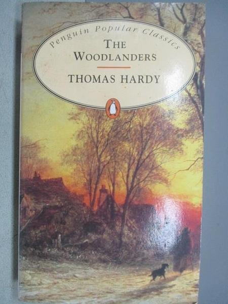 【書寶二手書T8/原文小說_MBN】The Woodlanders_Thomas Hardy