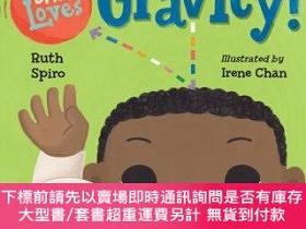 二手書博民逛書店罕見原版 寶寶愛重力學 英文原版 Baby Loves Gravity! 紙板書Y454646 Ruth Ch