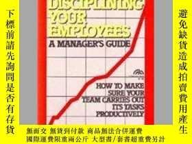 二手書博民逛書店The罕見Art Of Disciplining Your EmployeesY255562 Belohav,