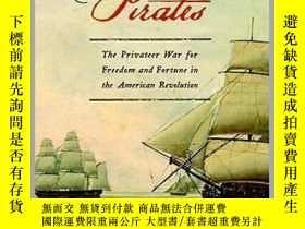 二手書博民逛書店Patriot罕見Pirates : The Privateer War for Freedom and Fort