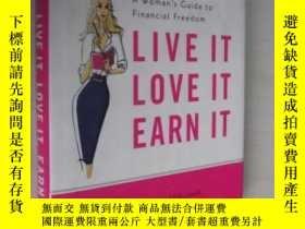 二手書博民逛書店英文原版罕見Live It, Love It, Earn It