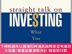二手書博民逛書店預訂Straight罕見Talk On Investing: What You Need To KnowY49