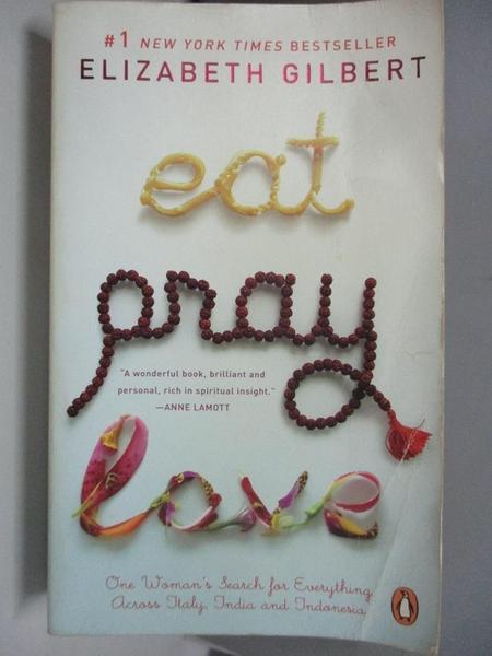 【書寶二手書T1/原文小說_ASD】Eat, Pray, Love_ELIZABETH GILBERT