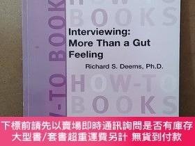二手書博民逛書店HOW-TO罕見BOOKS : INTERVIEWING:MORE THAN A GUT FEELINGY26