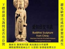 二手書博民逛書店【罕見】Buddhist Sculpture from Chin