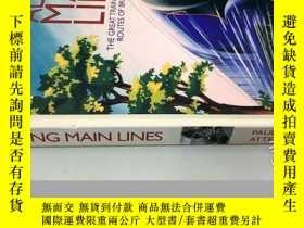 二手書博民逛書店ALONG罕見MAIN LINES 沿著主線Y20113 請見圖 請見圖