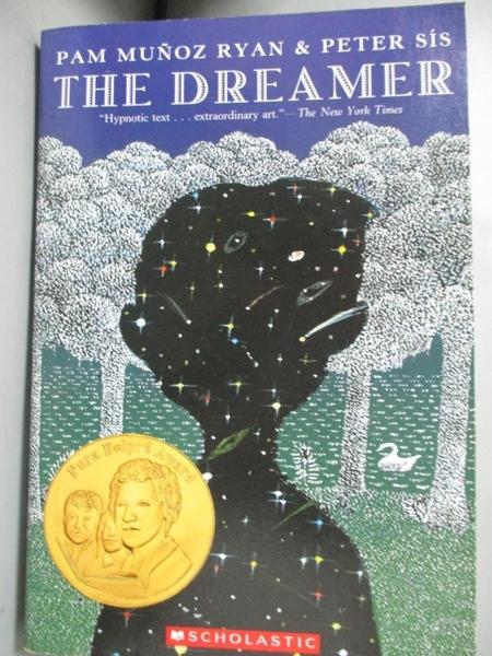 【書寶二手書T3/少年童書_GFG】The Dreamer_Ryan, Pam Munoz/ Sis, Peter (I