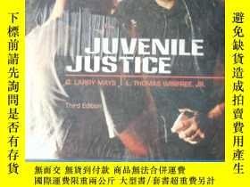 二手書博民逛書店Juvenile罕見Justice, Third Edition