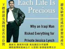 二手書博民逛書店Because罕見Each Life Is PreciousY255562 Odeh Al-rehaief,