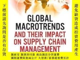 二手書博民逛書店Global罕見Macrotrends And Their Impact On Supply Chain Mana